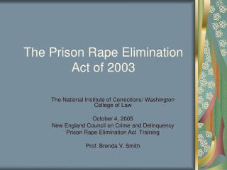 The Prison Rape Elimination Act of 2003