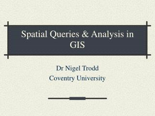 Spatial Queries  Analysis in GIS
