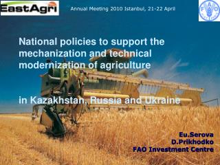 National policies to support the mechanization and technical modernization of agriculture    in Kazakhstan, Russia and U