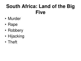South Africa: Land of the Big Five