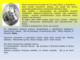 Maria Konopnicka Urodziła się 23 maja 1842r. w Suwałkach.