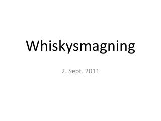 Whiskysmagning