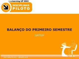 BALANÇO DO PRIMEIRO SEMESTRE