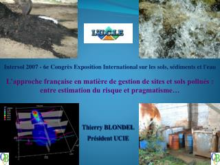 Thierry BLONDEL Président UCIE