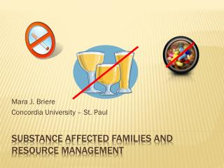 Substance  Affected Families and Resource Management