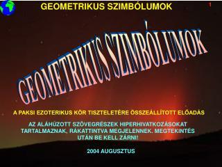 GEOMETRIKUS SZIMBÓLUMOK