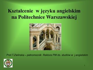 Kształcenie w języku angielskim   na Politechnice Warszawskiej