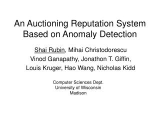 An Auctioning Reputation System Based on Anomaly Detection