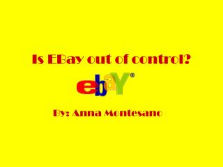 Is EBay out of control?