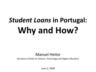 Student Loans  in Portugal: Why and How?