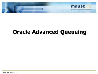 Oracle Advanced Queueing