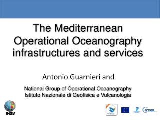 The  Mediterranean Operational Oceanography infrastructures  and  services