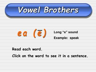 Vowel Brothers