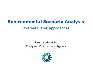 Environmental Scenario Analysis Overview and Approaches