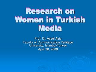 Research on Women in Turkish Media