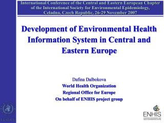 Development of Environmental Health Information System in Central and Eastern Europe