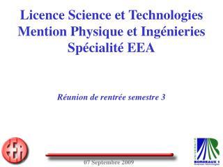 Licence Science et Technologies Mention Physique et Ingénieries Spécialité EEA
