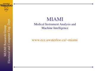 MIAMI Medical Instrument Analysis and Machine Intelligence