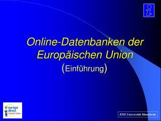 Online-Datenbanken der Europäischen Union ( Einführung )