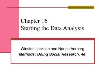 Chapter 16 Starting the Data Analysis