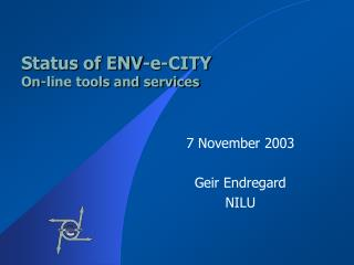Status of ENV-e-CITY On-line tools and services
