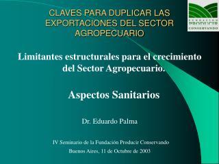 CLAVES PARA DUPLICAR LAS EXPORTACIONES DEL SECTOR AGROPECUARIO