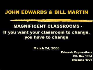 JOHN EDWARDS  BILL MARTIN