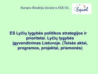 Europos Bendrij ų iniciatyva EQUAL
