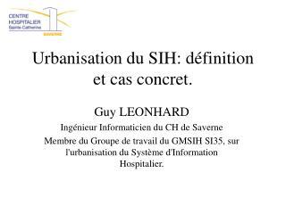 Urbanisation du SIH: définition et cas concret.