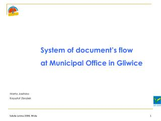 System of document ' s  flow at Municipal Office in Gliwice