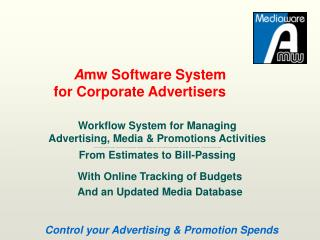 A mw  Software System for Corporate Advertisers