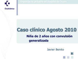 Caso clínico Agosto 2010