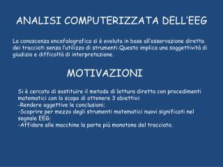 ANALISI COMPUTERIZZATA DELL'EEG