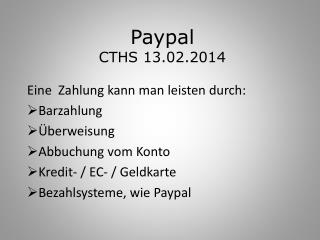 Paypal CTHS 13.02.2014