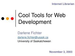 Cool Tools for Web Development