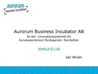 Aurorum Business Incubator AB