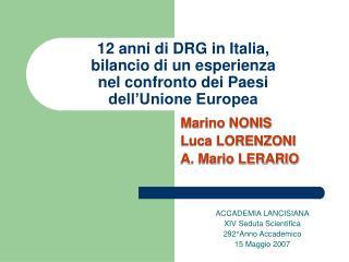 12 anni di DRG in Italia, bilancio di un esperienza  nel confronto dei Paesi  dell'Unione Europea