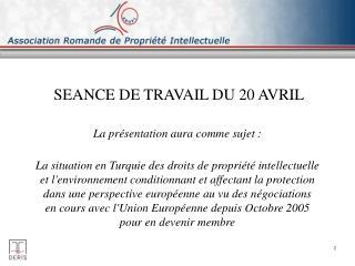 SEANCE DE TRAVAIL DU 20 AVRIL