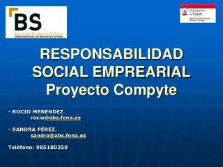 RESPONSABILIDAD SOCIAL EMPREARIAL Proyecto Compyte