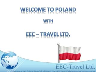 Welcome to Poland with EEC –  Travel  Ltd.