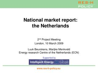 National market report: the Netherlands