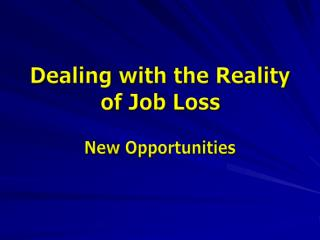 Dealing with the Reality of Job Loss