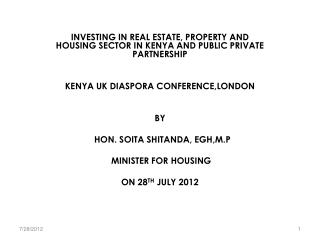 INVESTING IN REAL ESTATE, PROPERTY AND HOUSING SECTOR IN KENYA AND PUBLIC PRIVATE PARTNERSHIP
