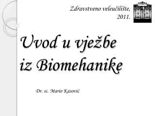 Uvod u vježbe  iz Biomehanike