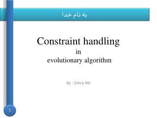 Constraint handling  in  evolutionary algorithm