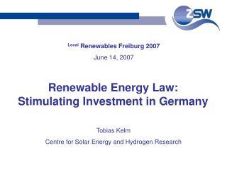 Local  Renewables Freiburg 2007 June 14, 2007