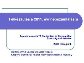 Felkészülés a 2011. évi népszámlálásra