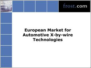 European Market for  Automotive X-by-wire Technologies