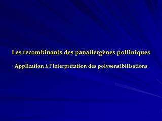 Polysensibilisation pollinique