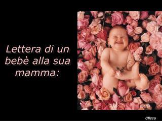 Lettera di un bebè alla sua mamma: